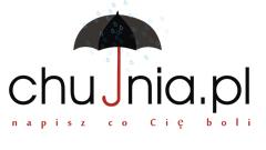 Chujnia.pl – napisz co Cię boli…